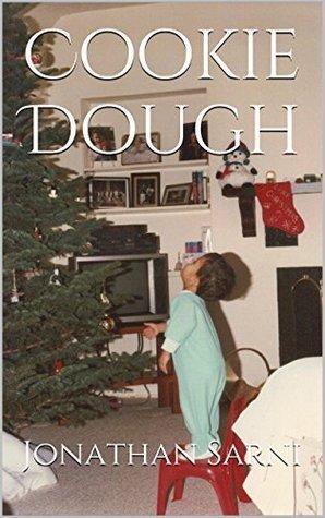 Cookie Dough  by  Jonathan Sarni