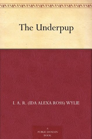 The Underpup I.A.R. Wylie
