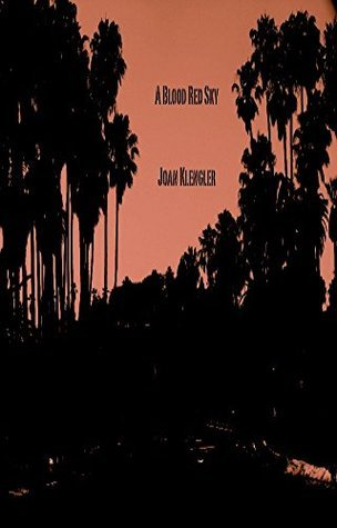 A Blood Red Sky (The Rick Sandler/Katie OHara Mysteries Book 4)  by  Joan Klengler