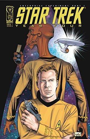 Star Trek: Year Four - The Enterprise Experiment #1 D.C. Fontana