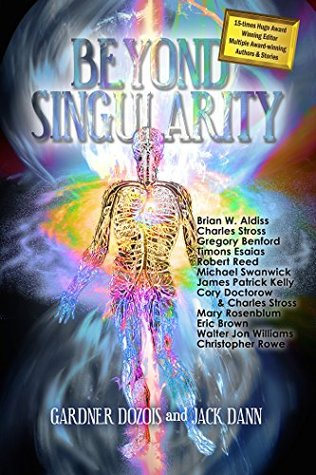 Beyond Singularity  by  Gardner R. Dozois