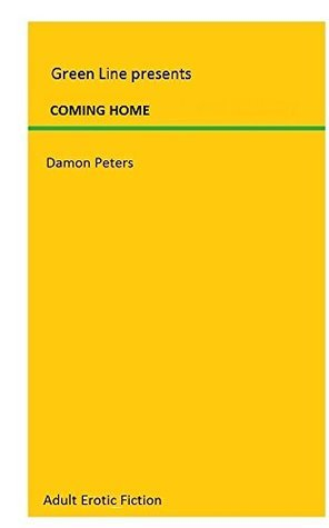 COMING HOME: TO A SPANKING  by  Damon Peters