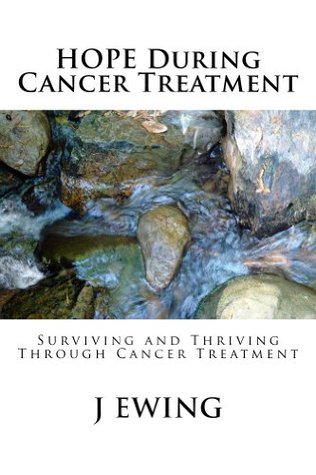 HOPE During Cancer Treatment J Ewing