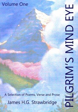 Pilgrims Mind Eye James H. G. Strawbridge