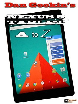 Dan Gookins Nexus 9 Tablet A to Z  by  Dan Gookin