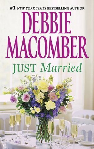 Just Married (That Special Woman! Book 28) Debbie Macomber