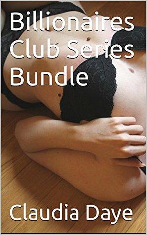 Billionaires Club Series Bundle  by  Claudia Daye