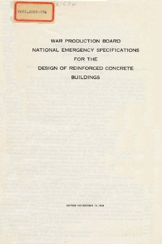 National Emergency Specifications for the Design of Reinforced Concrete Buildings U.S.