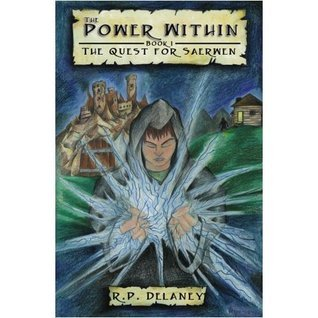 The Power Within (The Quest for Saerwen Book 1)  by  R.P. Delaney