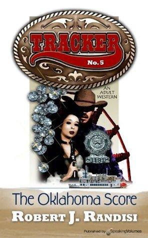 The Oklahoma Score (Tracker #5) Robert J. Randisi