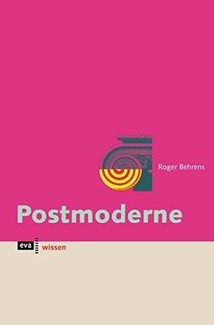 Postmoderne (eva wissen 1)  by  Roger Behrens