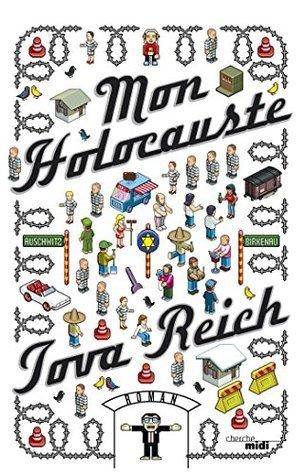 Mon Holocauste  by  Tova Reich