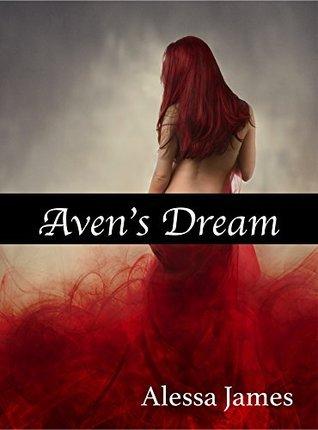 Avens Dream  by  Alessa James