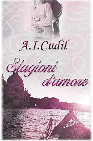 Stagioni damore  by  A.I. Cudil