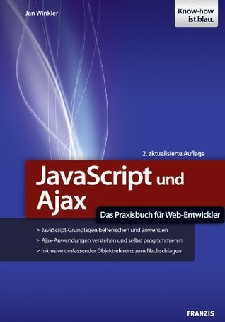 JavaScript und Ajax Jan Winkler