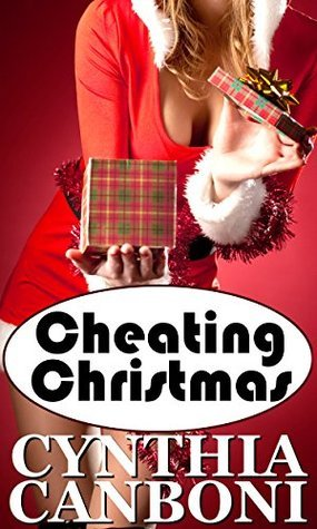 Cheating Christmas (Submissive Interracial Romance) (Cheating Holidays Book 1)  by  Cynthia Canboni