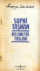 Kilometre Taşları  by  Suphi Taşhan