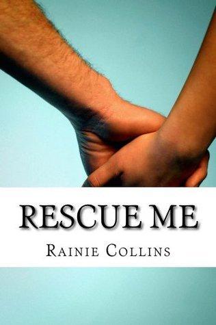 Rescue Me Rainie Collins