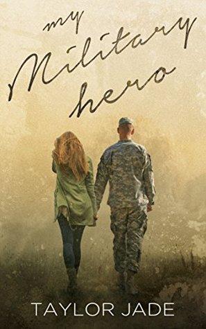 My Military Hero (Military Men Chronicles Book 1)  by  Theresa Wegand