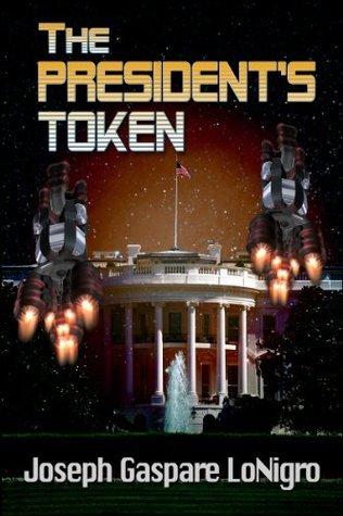 The Presidents Token Joseph LoNigro