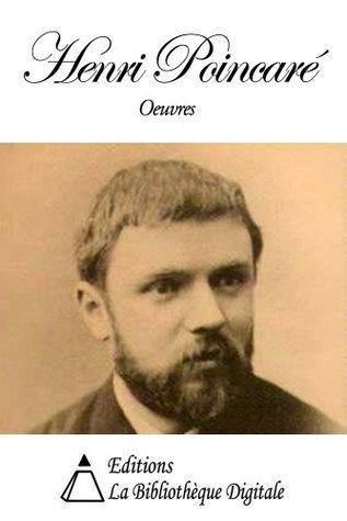 Oeuvres de Henri Poincaré Henri Poincaré