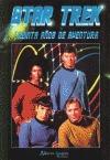 Star Trek: La aventura continúa  by  Miguel Abadía
