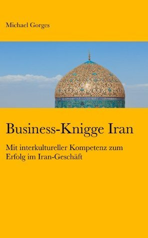 Business-Knigge Iran Michael Gorges