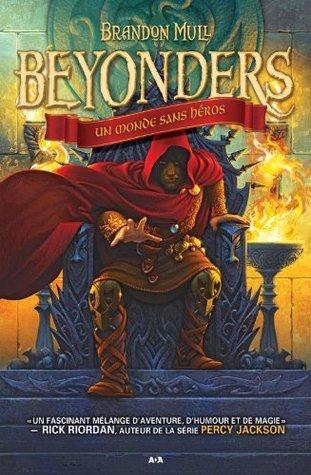 Beyonders - 1: Un monde sans héros Brandon Mull