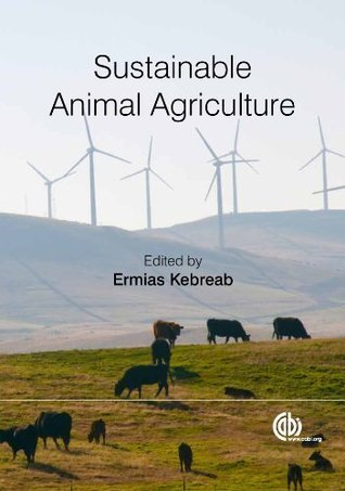Sustainable Animal Agriculture E. Kebreab