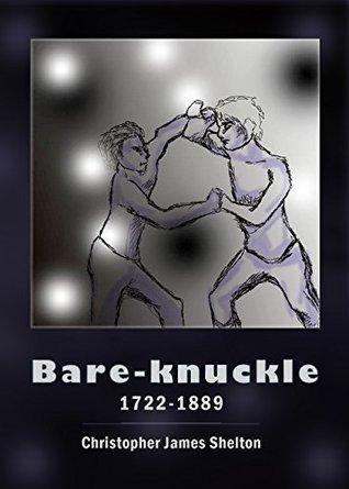 Bare-knuckle (1722-1889) Christopher Shelton