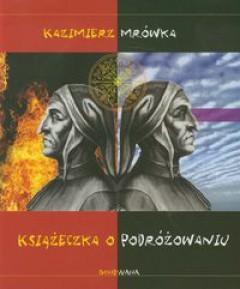 Książeczka o podróżowaniu Kazimierz Mrówka