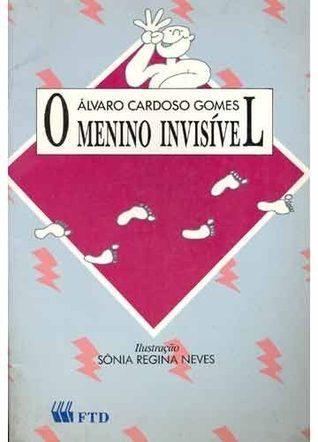 O Menino Invisível  by  Álvaro Cardoso Gomes
