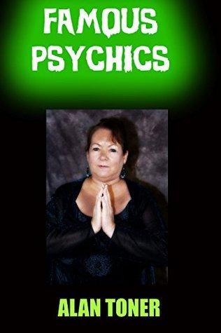 Famous Psychics  by  Alan Toner