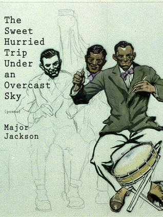 The Sweet Hurried Trip Under an Overcast Sky (Floating Wolf Quarterly Chapbooks) Major Jackson