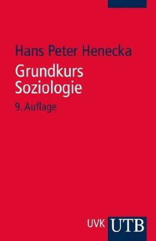 Grundkurs Soziologie  by  Hans Peter Henecka