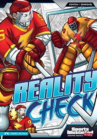 Reality Check (Sports Illustrated Kids Graphic Novels) Nel Yomtov