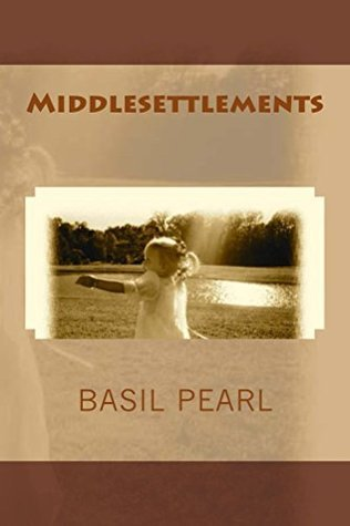 Middlesettlements  by  Basil Pearl
