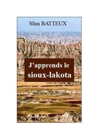JAPPRENDS LE SIOUX-LAKOTA Slim Batteux