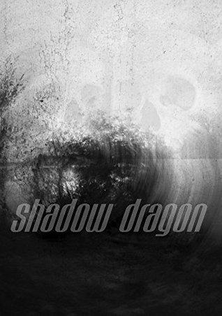 Shadow Dragon: A Murder Mystery Thriller  by  Lisa Mott