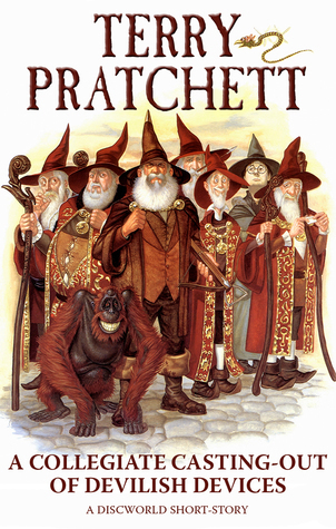A Collegiate Casting-Out of Devilish Devices (Discworld #37.5)  by  Terry Pratchett