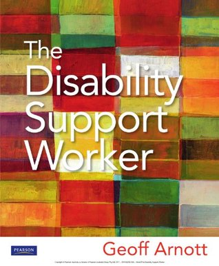 The Disability Support Worker  by  Geoff Arnott