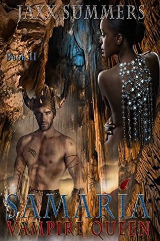 Samaria: Vampire Queen: (A BWWM Paranormal Experience) Jaxx Summers