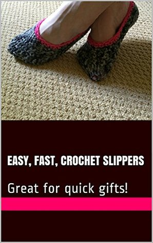 Easy, Fast, Crochet Slippers: Great for quick gifts! Stacey Langer