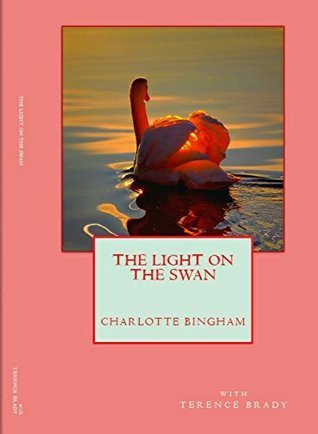 The Light On The Swan Charlotte Bingham