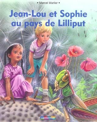 Jean-Lou et Sophie au pays de Lilliput Marcel Marlier