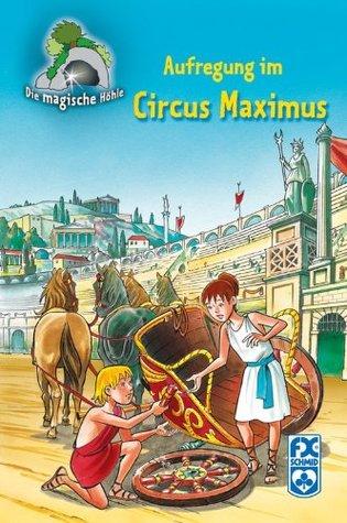 Die magische Höhle - Aufregung im Circus Maximus Mathias Metzger