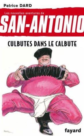 Culbutes dans le calbute (Littérature Française t. 13) Patrice Dard
