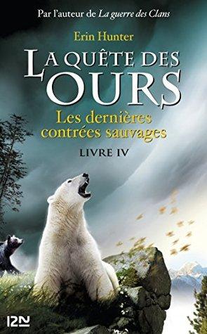 La quête des ours tome 4 Erin Hunter