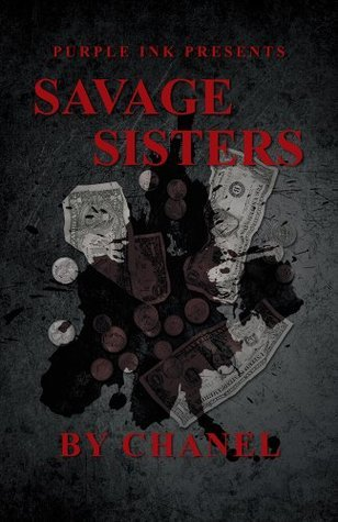 Purple Ink Presents Savage Sisters  by  Chanel by Chanel