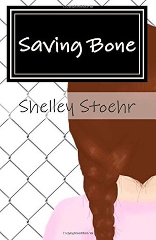 Saving Bone Shelley Stoehr